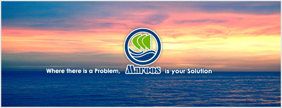 Where there is a Problem, Maroos is your solution